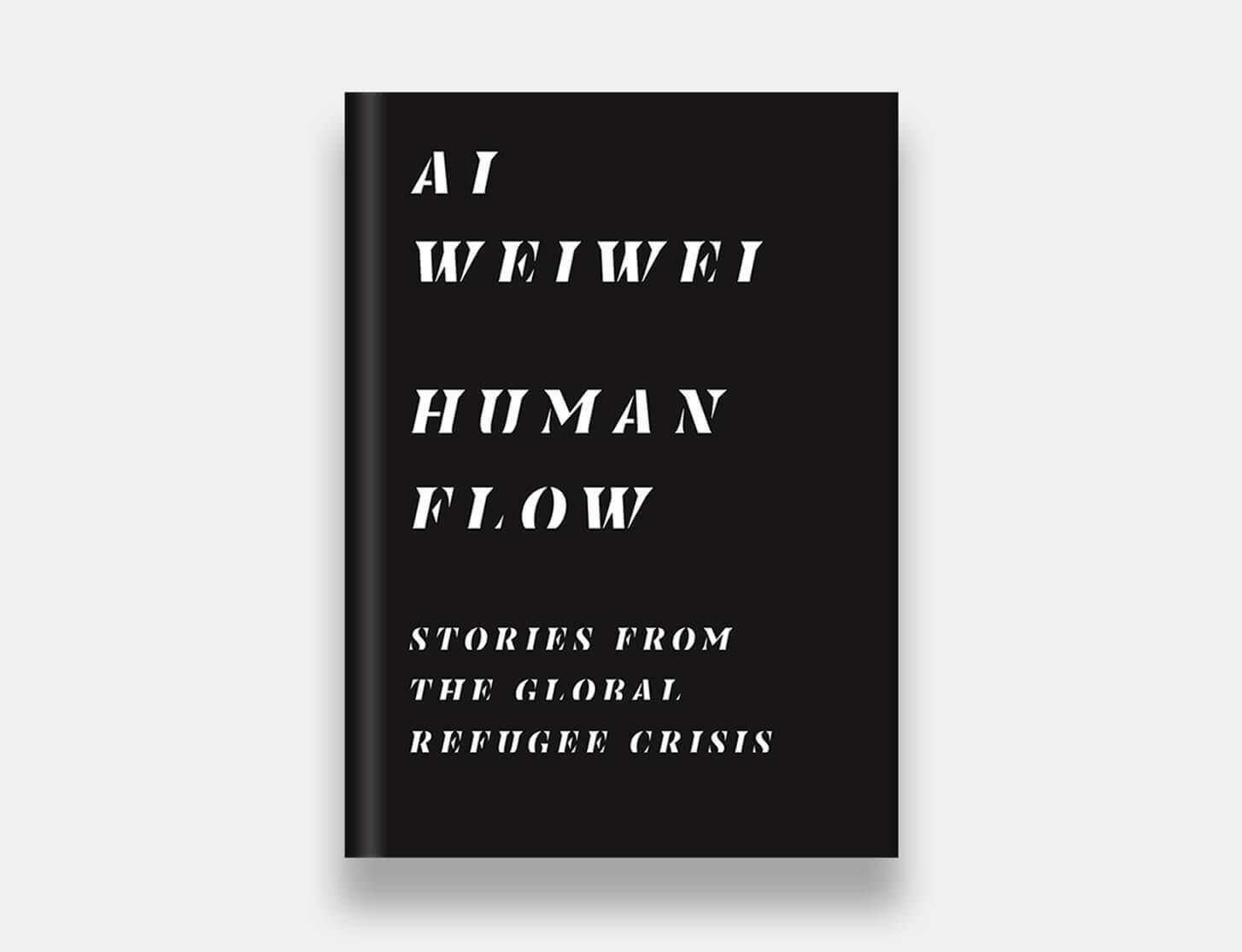 Ai Weiwei's 'Human Flow' publication now available
