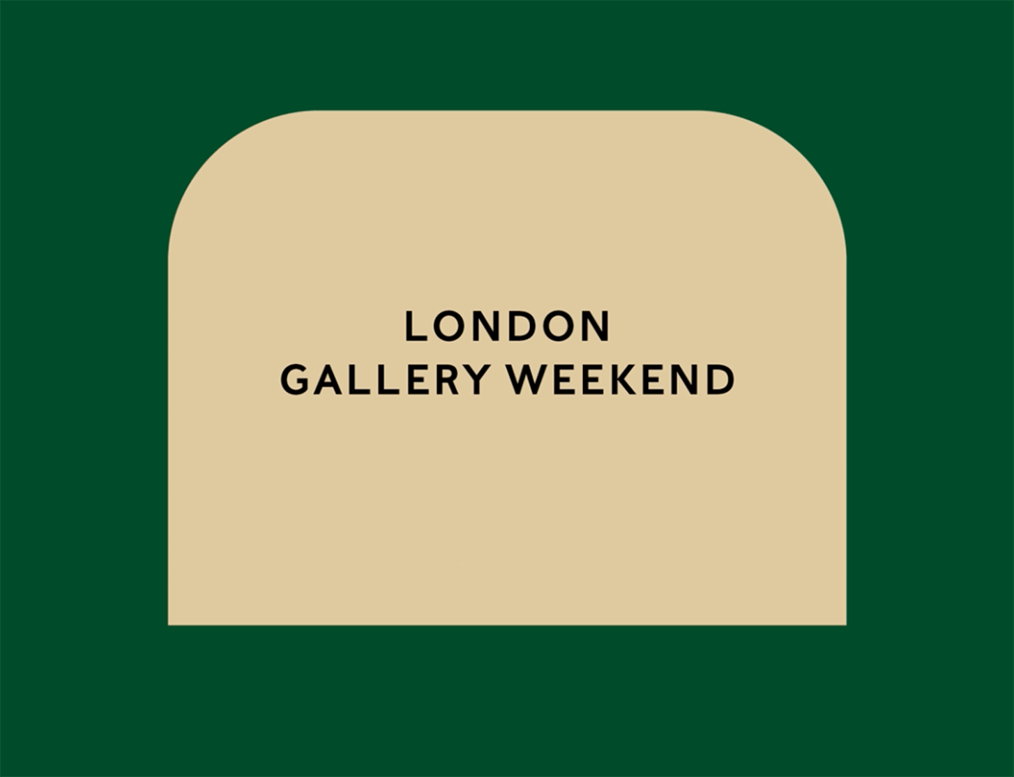Inaugural London Gallery Weekend to take place this June