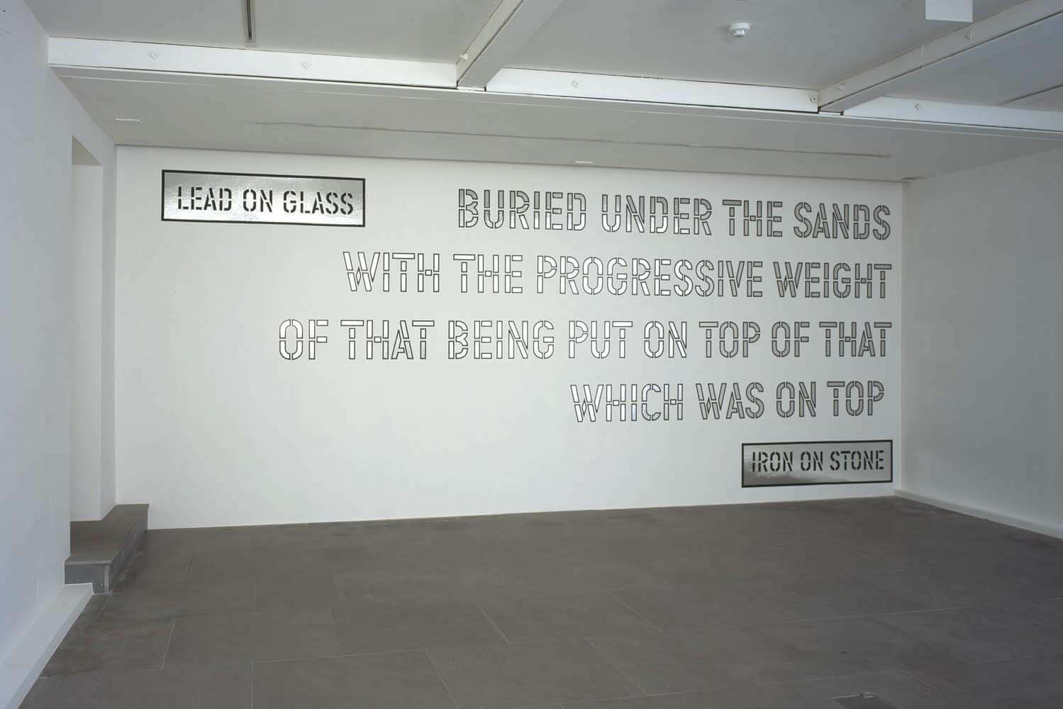 Inspirational Wall Stickers Quotes Lead On Glass Lawrence Weiner Artists Lisson Gallery